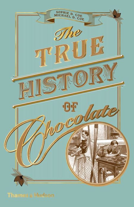 the true history of chocolate Sachbuch